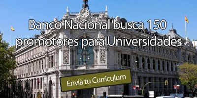 BANCO NACIONAL busca 150 promotores/as para Universidades